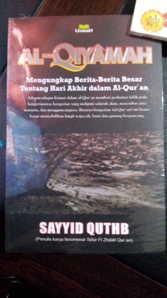 Resensi Buku : Kitab 'Kiamat' Menurut Al Quran, Sebuah Karya